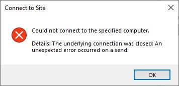 Could not connect to the specified computer.  Details: the underlying connection was closed: An unexpected error occurred on a send.